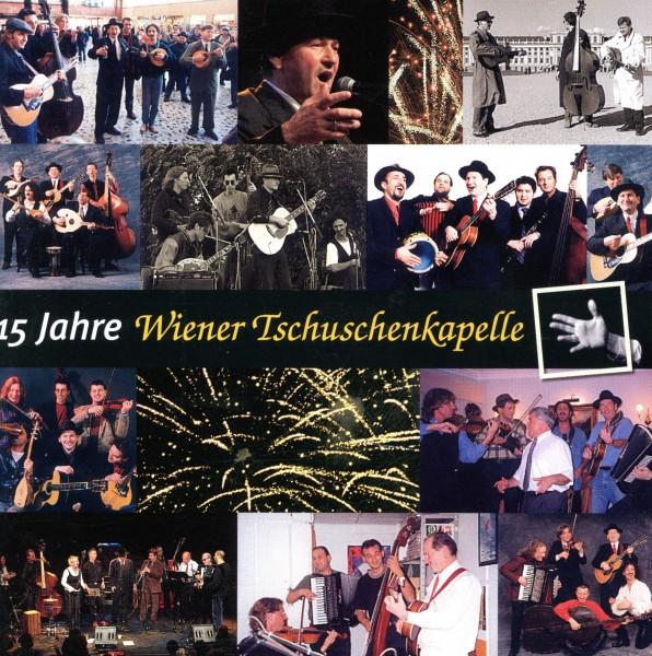15 Jahre Wiener Tschuschenkapelle