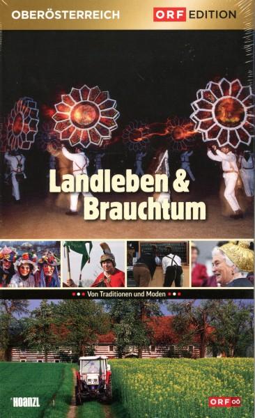 Edition Oberösterreich: Landleben und Brauchtum