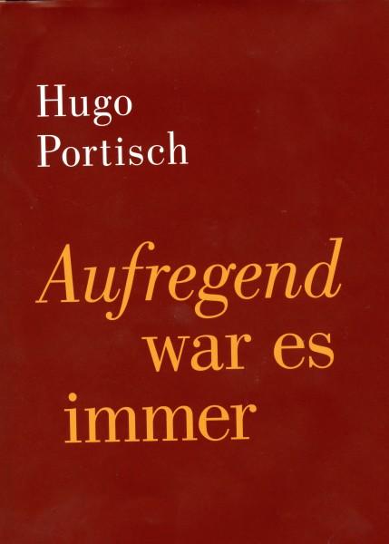 """Hugo Portisch """"Aufregend war es immer"""""""