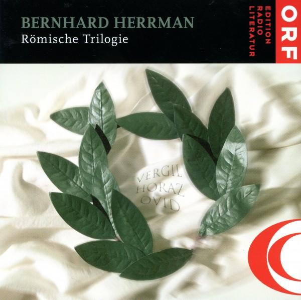 """Bernhard Herrman: """"Römische Trilogie"""""""