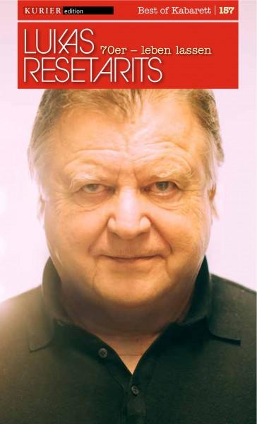 Lukas Resetarits: 70er - leben lassen
