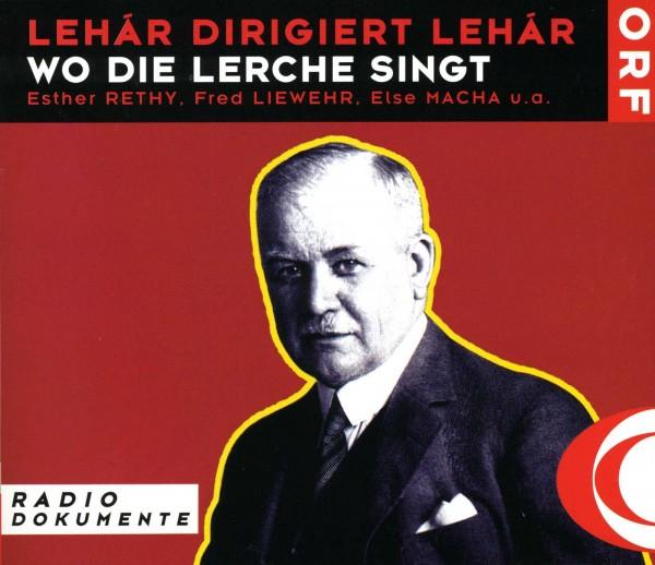 Lehar: Wo die Lerche singt