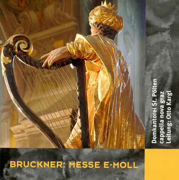 Bruckner: Messe E-Moll