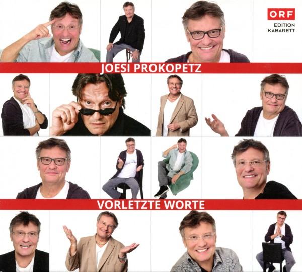 Joesi Prokopetz: Vorletzte Worte