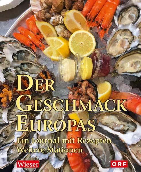 Der Geschmack Europas Teil 2