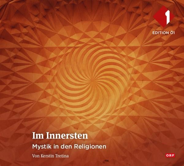 Im Innersten - Mystik in den Religionen