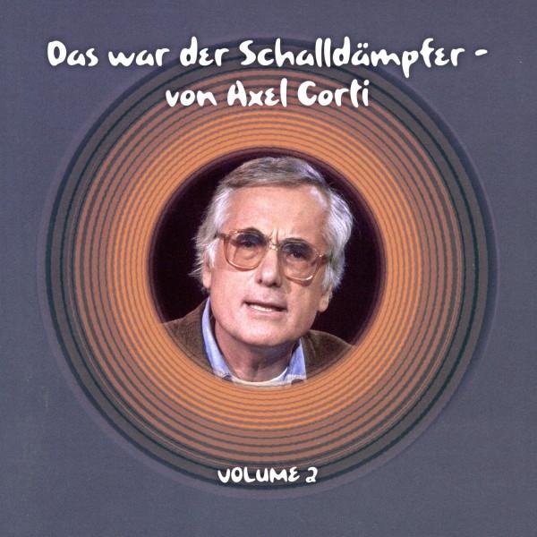 Das war der Schalldämpfer- von Axel Corti Vol.2