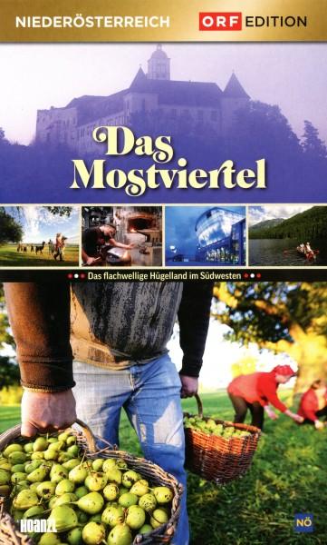 Edition Niederösterreich: Das Mostviertel