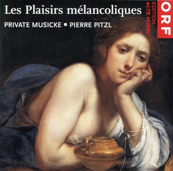 Les Plaisirs Mélancoliques