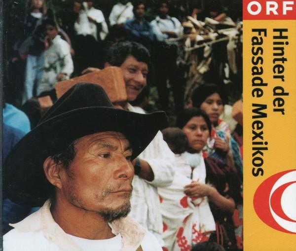Hinter der Fassade Mexikos
