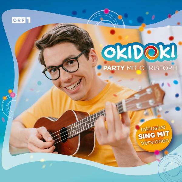 OKIDOKI – Party mit Christoph