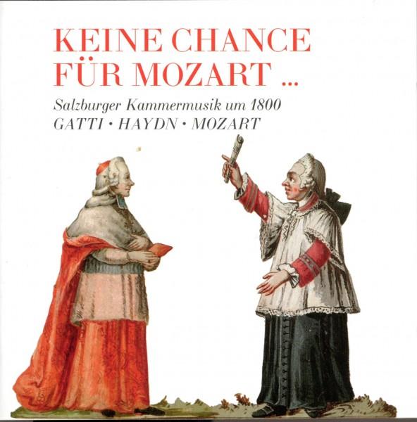 Keine Chance für Mozart ...