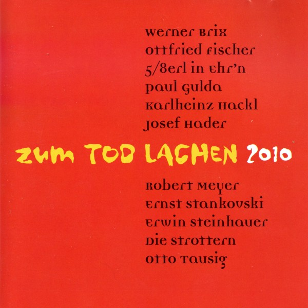 Zum Tod Lachen 2010