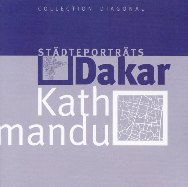Städteporträts Dakar - Katmandu