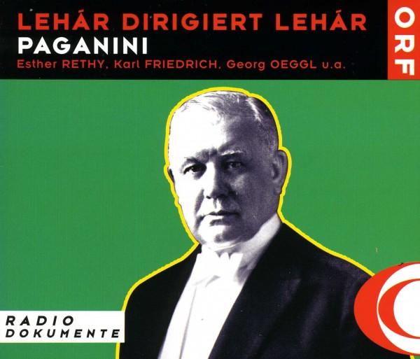 Lehar dirigiert Lehar: Paganini