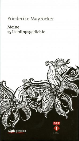 Friederike Mayröcker: Meine 25 Lieblingsgedichte