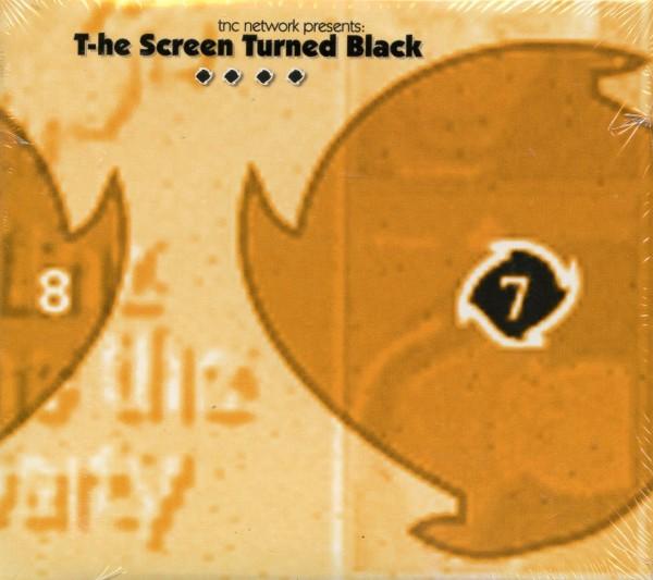 T-he Screen Turned Black