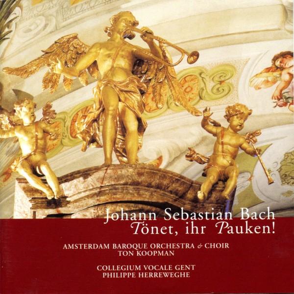 """Johann Sebastian Bach: """"Tönet, ihr Pauken"""""""
