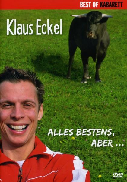 Klaus Eckel: Alles bestens, aber...