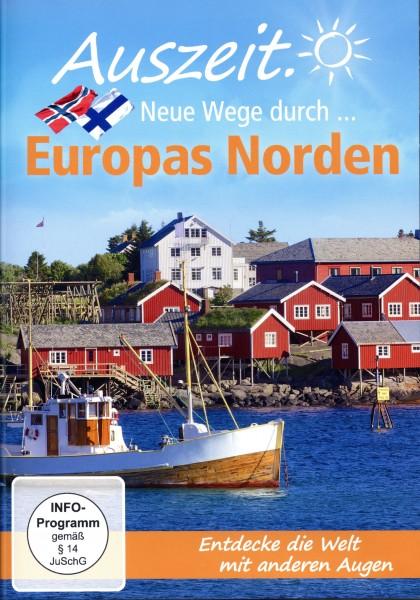 Auszeit - neue Wege durch Europas Norden