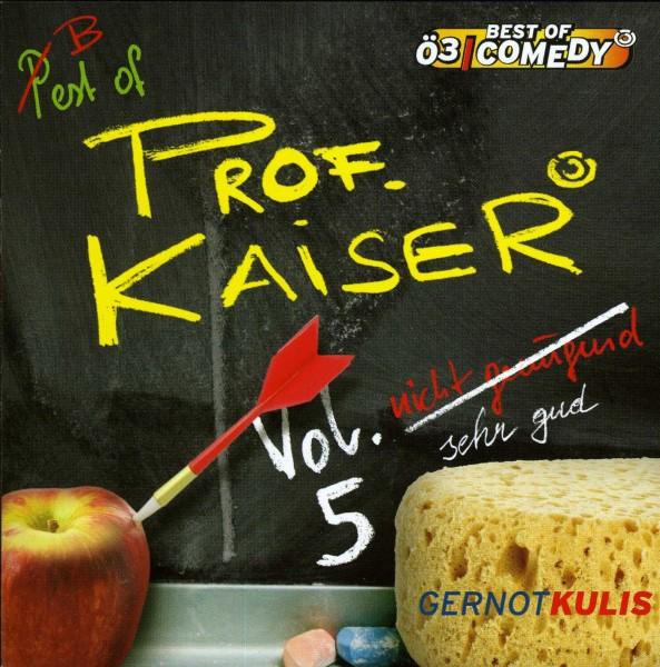Best of Prof.Kaiser Vol.5