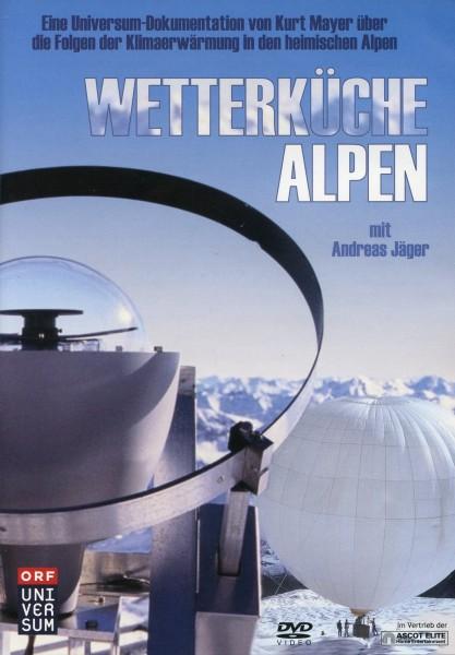 Universum: Wetterküche Alpen
