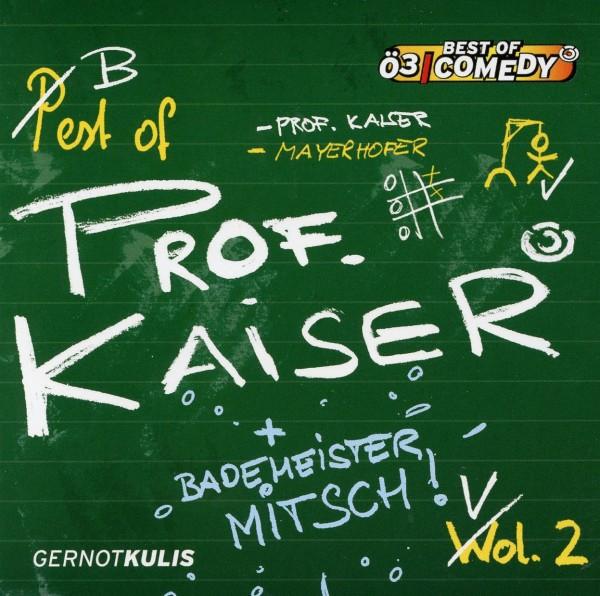 Best of Prof.Kaiser Vol. 2