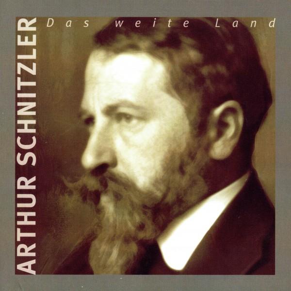 Das weite Land - Arthur Schnitzler