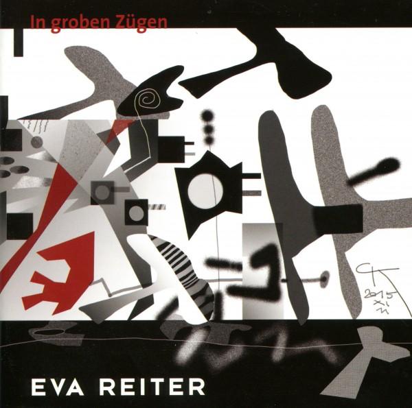 Eva Reiter: In groben Zügen