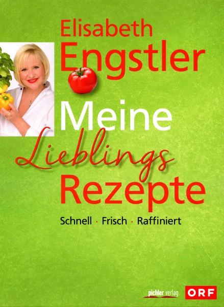 Elisabeth Engstler: Meine Lieblings Rezepte