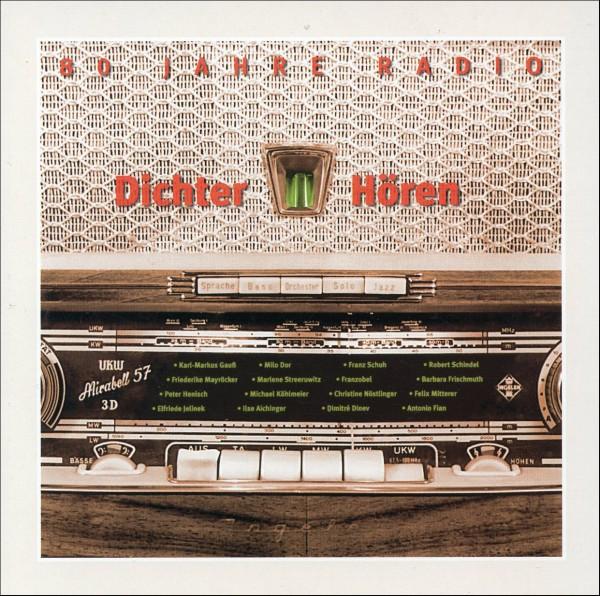 Dichter Hören - 80 Jahre Radio