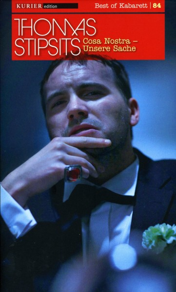 Thomas Stipsits: Cosa Nostra - Unsere Sache