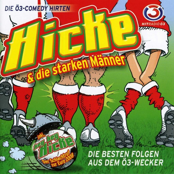 Ö3 Comedy Hirten - Hey Hey Hicke