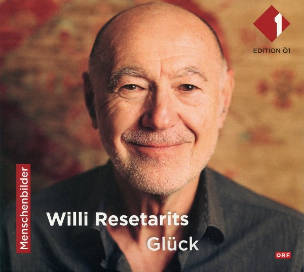 Willi Resetarits: Glück