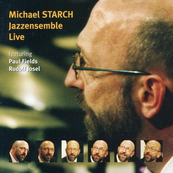 Michael Starch Jazzensemble - Live