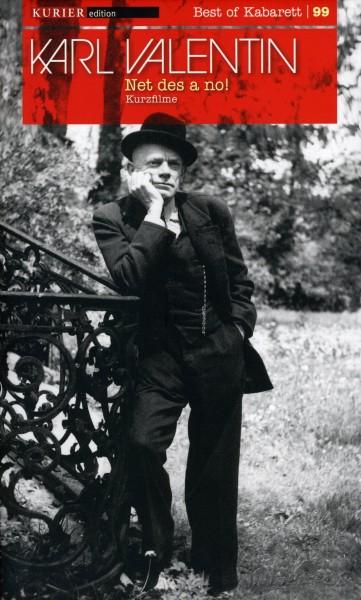 Karl Valentin: Net des a no!