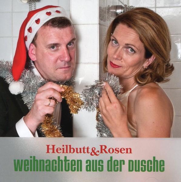 Heilbutt & Rosen: Weihnachten aus der Dusche