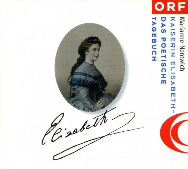 Kaiserin Elisabeth - Das poetische Tagebuch