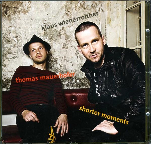 Shorter Moments