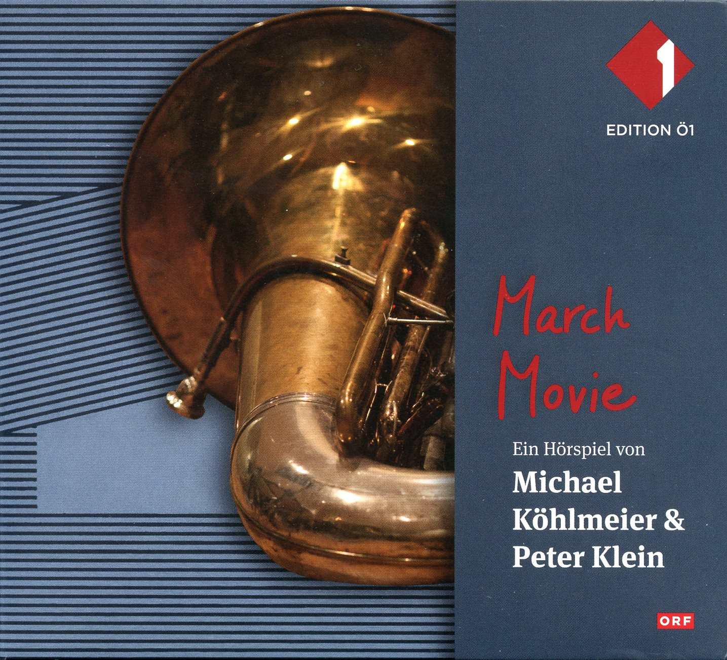 March Movie (Peter Klein, Michael Köhlmeier) ORF 1983