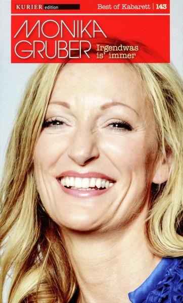 Monika Gruber: Irgendwas is' immer