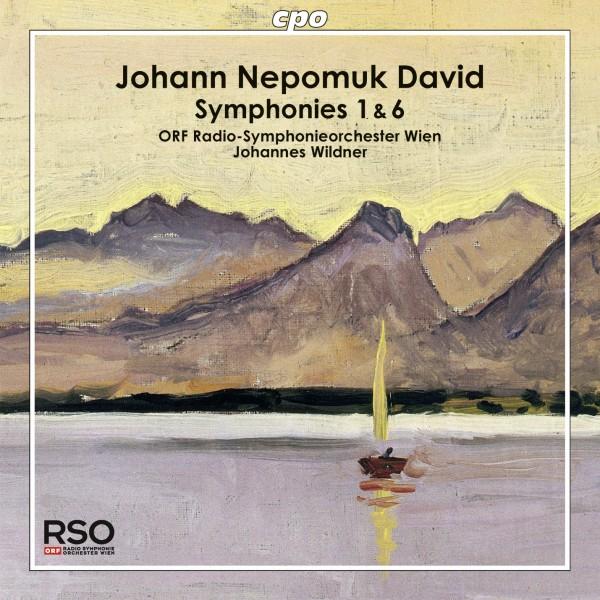 Johann Nepomuk David: Symphonien Nr. 1&6