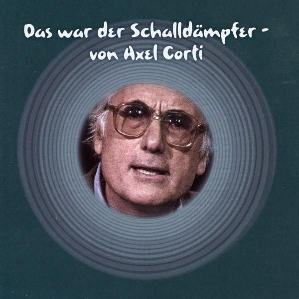 Das war der Schalldämpfer- von Axel Corti