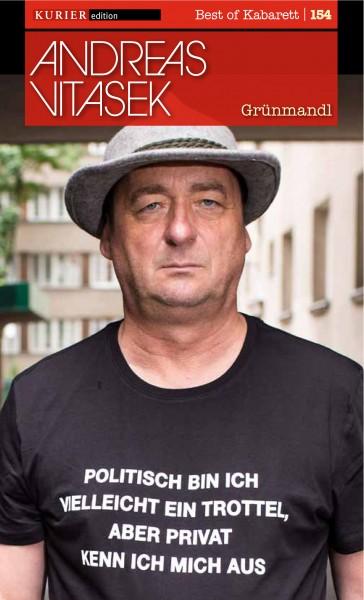 Andreas Vitasek: Grünmandl