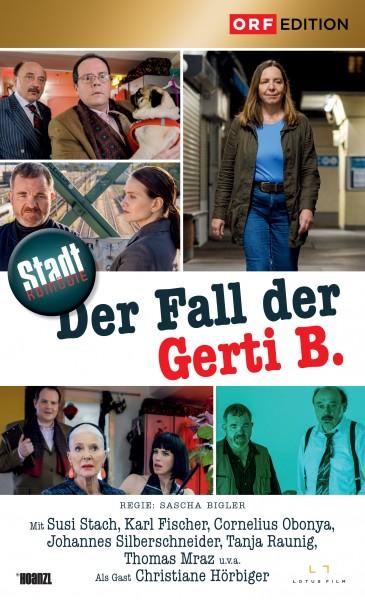 Stadtkomödien: Der Fall der Gerti B.