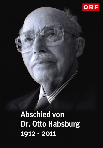 Abschied von Dr. Otto Habsburg