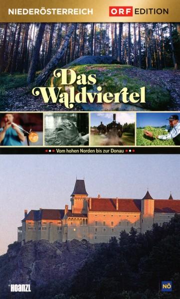 Edition Niederösterreich: Das Waldviertel