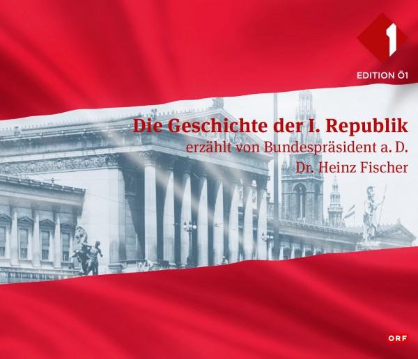 Die Geschichte der I. Republik