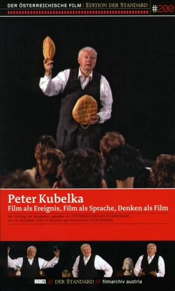 Peter Kubelka: Film als Ereignis, Film als Sprache, Denken als Film