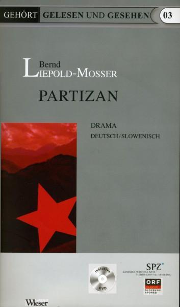 Bernd Leopold Mosser: Partizan